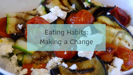 Eating Habits - Making a Change