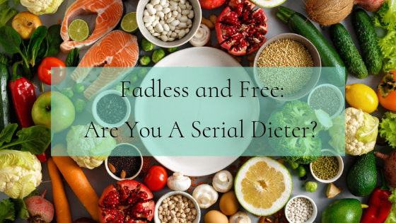 Fadless and Free - Serial Dieter