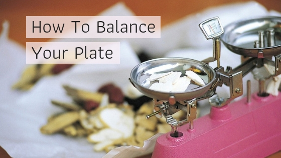 How to balance your plate