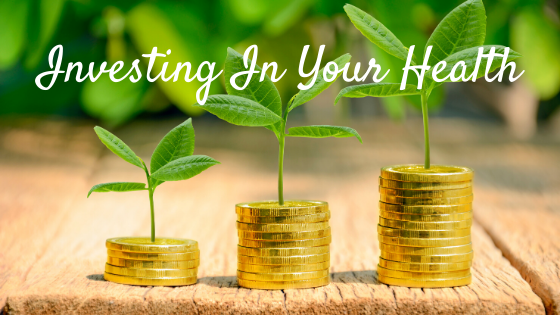 Investing In Your Health